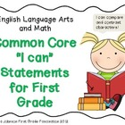 ELA and Math Common Core I can Statements for First Grade