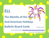 ELL Months and American Holidays Bulletin Board Cards