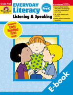 Everyday Literacy: Listening and Speaking, PreK