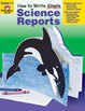 How to Write Simple Science Reports, Grades 1-4 (Enhanced eBook)
