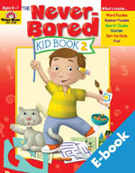 Never-Bored Kid Book 2: Ages 6 & 7