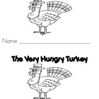 EMERGENT READER BOOK - THE VERY HUNGRY TURKE ** PERFECT FO
