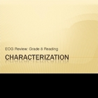 Mini-Lesson: Characterization