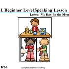 ESL Beginning Speaking Lesson: My Morning