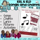 ESL & ELD Songs and Chants Volume I
