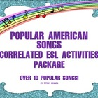 ESL -Huge ESL Activities Package of Popular Songs