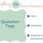 ESL Intermediate Question Tags Practice