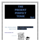 ESL PRESENT PERFECT TENSE READY MADE LESSON