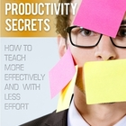 ESL Productivity Secrets: Teach More Effectively With Less