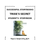 ESL STORYBOOK:  Trixie's Secret