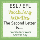 ESL - Vocabulary Activity - Set of 9 - The Second Letter is....