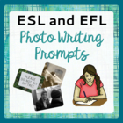ESL or ELD Photo Prompt Book - Writing Activities