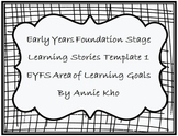 EYFS - Early Years Foundation Stage learning stories templates 1