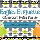 Eagles Etiquette Classroom Rule Poster FREE from Teaching