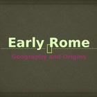 Early Roman History Powerpoint  Geography and Origin (Anci
