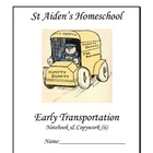 Early Transport ~ Notebook for Children