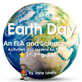 Earth Day (An ELA and Science Unit)