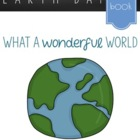 Earth Day Celebration: Wonderful World Class Book