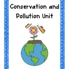 Conservation &amp; Pollution Unit! {ELA, Math, Enrichment, Pro