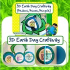 Earth Day Craft {3D Earth Day Craftivity -- Reduce, Reuse,