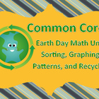 Earth Day Math - Common Core aligned