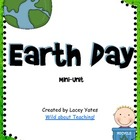 Earth Day-Mini Unit: Literacy, Math and Science
