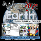 Earth Day Week Activities - &quot;We Love the Earth&quot;