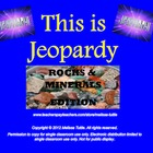 Earth Materials Jeopardy SMARTboard ~ Rocks,Minerals,Calci