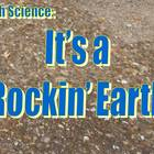 Earth Science- It&#039;s a Rockin&#039; Earth- PowerPoint