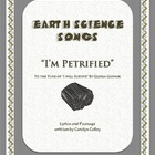 Earth Science Song - I'm Petrified