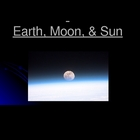 Earth in Space: Phases, Eclipses, Tides, and More!