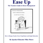 Ease Up: Managing Teacher Stress