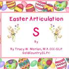Easter Articulation - S !