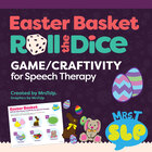 Easter Basket Roll A Dice Game