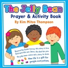 Easter Book: The Jelly Bean Prayer &amp; Activities