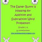 Easter Bunny is Hopping for Addition and Subtraction Word