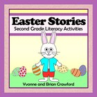 Easter Common Core Literacy - Original Stories and Activit