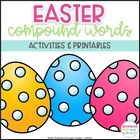Easter Compound Word Activities