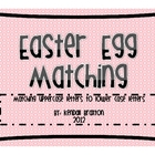 Easter Egg Matching {Uppercase &amp; Lowercase Letters}