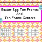 Easter Egg and Ten Frames and Ten Frames Centers