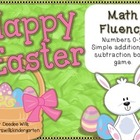 Easter Math Fluency  Numbers 0-9, Addition and  Subtractio