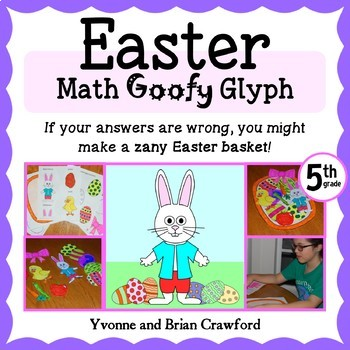 Easter Math Goofy Glyph (5th grade Common Core)