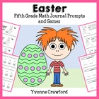 Easter Mathbooking - Math Journal Prompts and Games (5th g