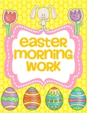 Easter Morning Work  (Common Core Alligned)
