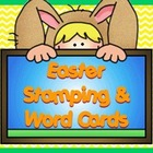 Easter Stamping &amp; Matching Word-Picture Activity