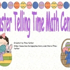 Easter Telling Time Math Center
