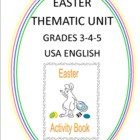 Easter Thematic Unit - Grades 3-4-5 - US English