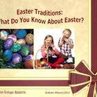 Easter Traditions: Origins, Facts and Craft Ideas