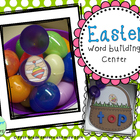 Easter: Word Building Center {Short Vowels, Silent e, Vowe