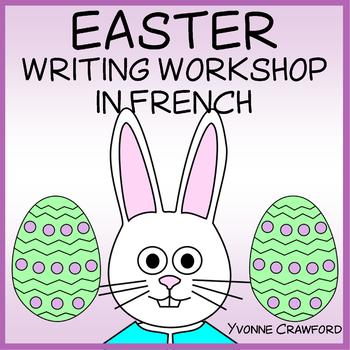 Easter Writing Workshop in French
